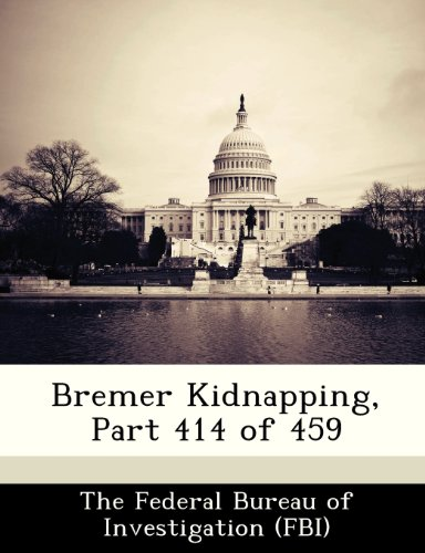 Bremer Kidnapping, Part 414 of 459