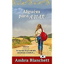 Alguém para Amar: O essencial não está à vista (Portuguese Edition)