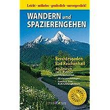 Wandern und Spazierengehen: Berchtesgaden - Bad Reichenhall - 50 Touren