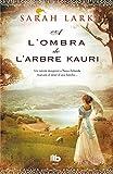 A l'ombra de l'arbre Kauri (Trilogia de l'arbre Kauri 2)
