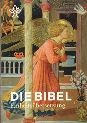 Die Bibel mit Bildmotiven von Engeln: Einheitsübersetzung, Gesamtausgabe