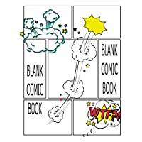 """Blank Comic Book: Blank Comic Book : Create Your Own Comics With This Comic Book Journal Notebook: 100 Pages and seven panels Large Big 8.5"""" x 11"""" Cartoon / Comic Book"""