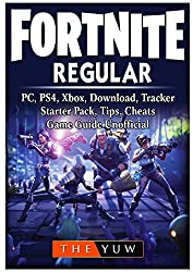 Fortnite Regular, Pc, Ps4, Xbox, Download, Tracker, Starter Pack, Tips, Cheats, Game Guide Unofficial