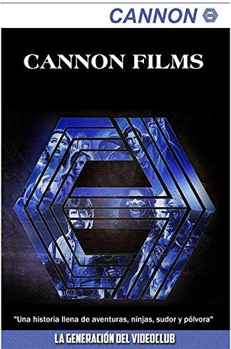 Cannon Films: La generación del videoclub por AA.VV