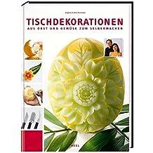 Suchergebnis Auf Amazonde Für Obst Und Gemüse Schnitzen Bücher
