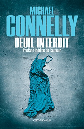 Deuil interdit (Harry Bosch t. 11) par Michael Connelly