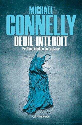 Deuil interdit par Michael Connelly