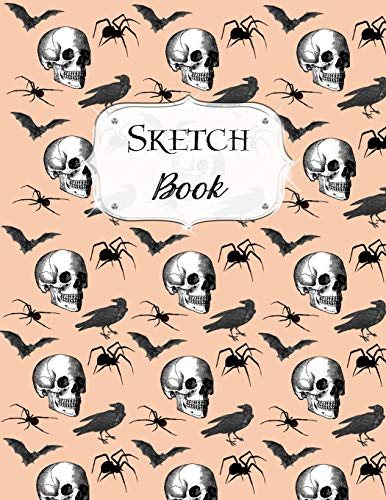 Sketch Book: Halloween | Sketchbook | Scetchpad for Drawing or Doodling | Notebook Pad for Creative Artists | #4 | Skull Bat Spider Crow