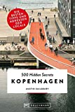 500 Hidden Secrets Kopenhagen: Die besten Tipps und Adressen der Locals - Austin Sailsbury