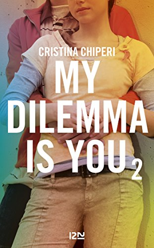 My Dilemma is You - tome 2 (Pocket Jeunesse) (French Edition)