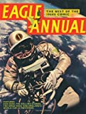 Eagle Annual: The Best of the 1960s Comic by Tatarsky, Daniel Facsimile Edition (2009)