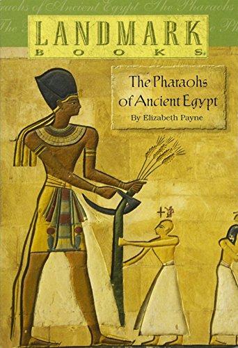 The Pharaohs of Ancient Egypt (Landmark Books)