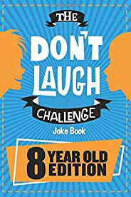 The Don't Laugh Challenge: 8 Year Old Edi