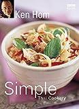 Ken Hom's Simple Thai Cookery