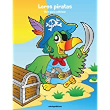 Loros piratas libro para colorear 1: Volume 1