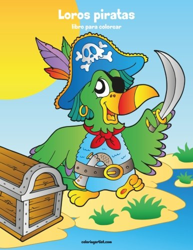 Loros piratas libro para colorear 1: Volume 1 por Nick Snels