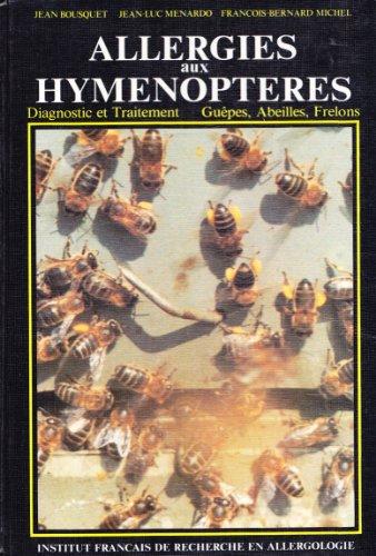 allergies-aux-hymenopteres-diagnostic-et-traitement-gupes-abeilles-frelons