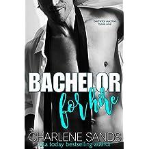 Bachelor for Hire (Bachelor Auction Returns Book 1)