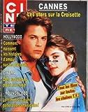 CINE TELE REVUE [No 22] du 29/05/1986 - CANNES - LES STARS SUR LA CROISETTE - HOLLYWOOD - COMMENT NAISSENT LES HISTOIRES D'AMOUR SUR LES PLATEAUX - CINEMA - DES SOLUTIONS POUR LA CRISE - YUONGBLOOD - LE FILM DE LA JEUNE GENERATION AMERICAINE - ROB LOWE ET CINDY GIBB - ILS TOURNENT TWIST - CHRISTIAN CLAVIER - PHILIPPE NOIRET ET MARINA VLADY
