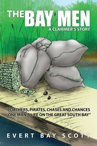 The Bay Men : A Clammer's Story (English Edition)