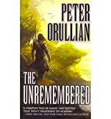 The Unremembered: Vault of Heaven Book I [Paperback]