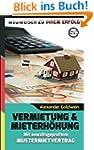 Vermietung & Mieterhöhung - Wegweiser...