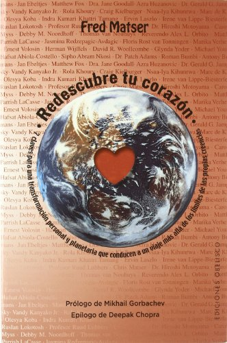 Redescubre tu corazón (nueva consciencia) EPUB Descargar gratis!