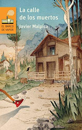 La calle de los muertos (El Barco de Vapor Naranja) por Javier Malpica