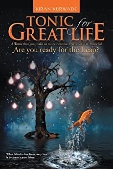 Tonic for Great Life: Are you ready for the Leap? (English Edition) de [Kurwade, Kiran]