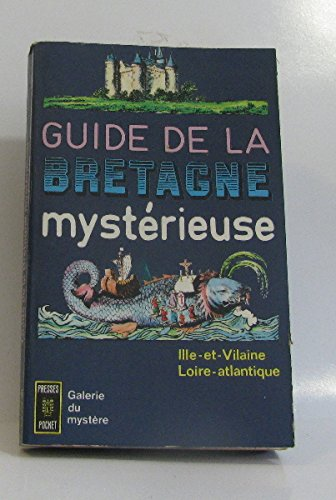 Guide de la Bretagne mystérieuse