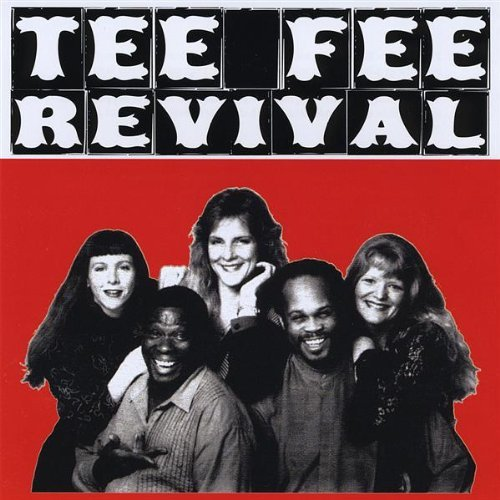 Tee Fee Revival by Tee Fee Swamp Boogie (2003-08-02) (Tee 2003)