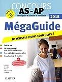 Méga Guide 2018 - Concours Aide-soignant et Auxiliaire de puériculture: Avec planning de révision et vidéos d'entretiens avec le jury