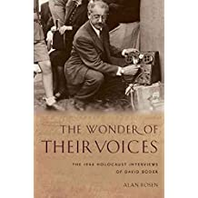 [The Wonder of Their Voices: The 1946 Holocaust Interviews of David Boder] (By: Alan Rosen) [published: January, 2013]