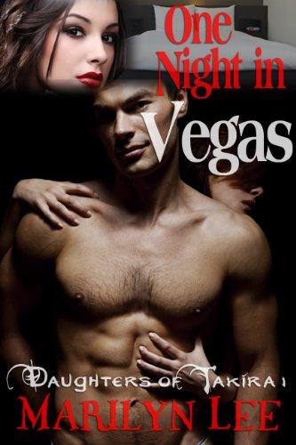 One Night In Vegas (Daughters of Takira)