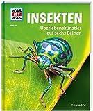 WAS IST WAS Band 30 Insekten. Überlebenskünstler auf sechs Beinen (WAS IST WAS Sachbuch, Band 30) -