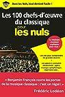 Les 100 chefs-d'oeuvre du classique pour les Nuls, poche par FRANÇOIS