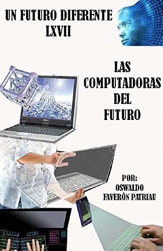 las-computadoras-del-siglo-xxi-un-futuro-diferente-n-67