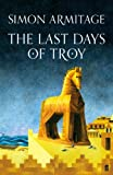 The Last Days of Troy (English Edition)