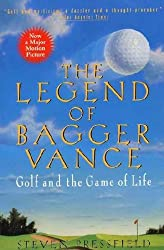 The Legend of Bagger Vance: A Novel of Golf and the Game of Life Pressfield, Steven ( Author ) Jun-01-1996 Paperback