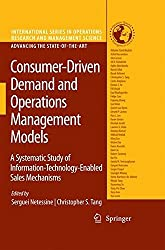 Consumer-Driven Demand and Operations Management Models (International Series in Operations Research & Management Science, Band 131)