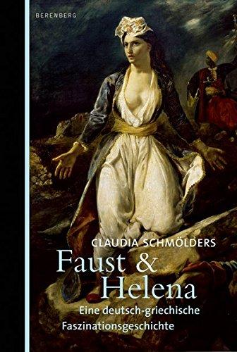 Faust & Helena: Eine deutsch-griechische Faszinationsgeschichte