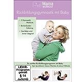MamaWorkout - Rückbildungsgymnastik mit Baby