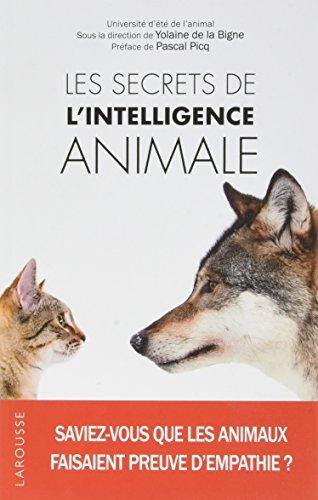Les secrets de l'intelligence animale par Yolaine de La Bigne