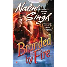 Branded by Fire (Psy-Changeling Novel, A, Band 6)