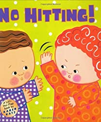 No Hitting!: A Lift-the-Flap Book (Karen Katz Lift-the-Flap Books) by Karen Katz (2004-10-07)