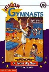 Katie's Big Move (Junior Gymnasts) by Teddy Slater (1996-06-05)