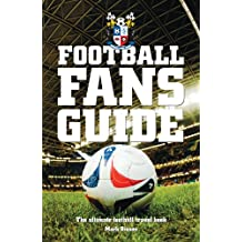 Football Fans Guide