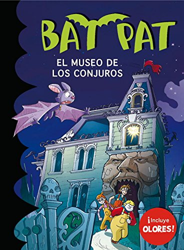 Bat Pat. El Museo De Los Conjuros