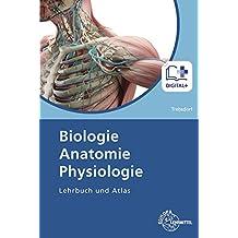 Biologie, Anatomie, Physiologie: Lehrbuch und Atlas