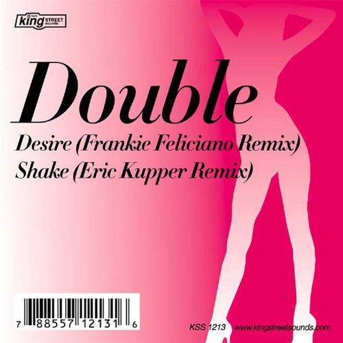 Desire / Shake